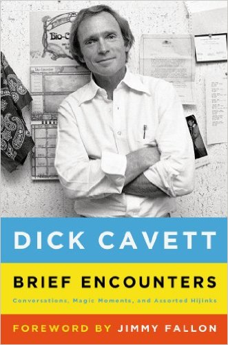 Brief Encounters: Conversations, Magic Moments, and Assorted Hijinks book by Dick Cavett